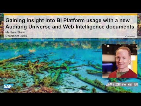 SAP Business Intelligence 4.2: New Auditing Universe and Reports