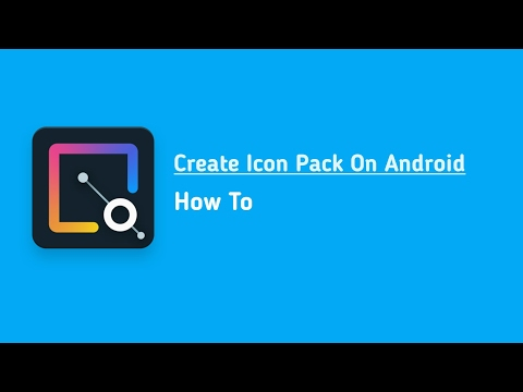 How To Make Custom Android Icon Pack In Your Android