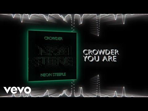 Crowder - You Are (Lyric Video)