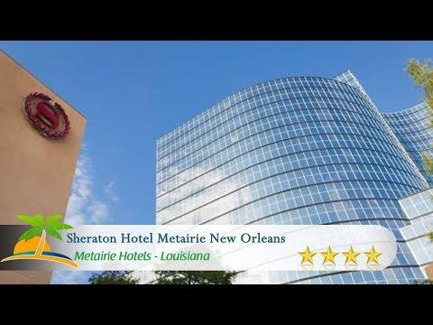Sheraton Hotel Metairie New Orleans - Metairie Hotels, Louisiana