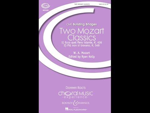 Two Mozart Classics, 2. Più non si trovano - Edited by Ryan Kelly