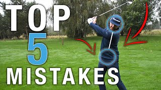 Top 5 GOLF SWING Mistakes | ME AND MY GOLF