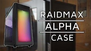 Raidmax: Alpha - PC Case Review