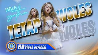 Download lagu Mala Agatha - Tetap Woles
