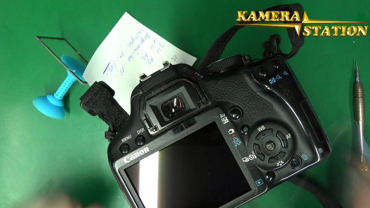 7A05 CANON EOS 500D DISPLAYSCHEIBE REPARATUR ANLEITUNG / Kamera Handy  Station Repair Guide