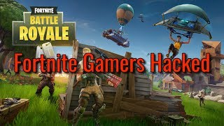 Fortnite Gamers Have Accounts Hacked   Hacker Weekly