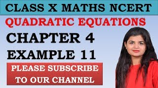 Chapter 4 Quadratic Equations Example 11 Class 10 Maths NCERT