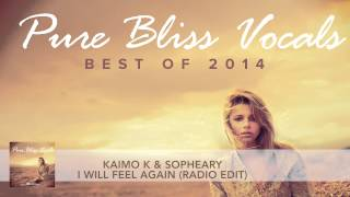 Kaimo K & Sopheary - I Will Feel Again (Radio Edit)
