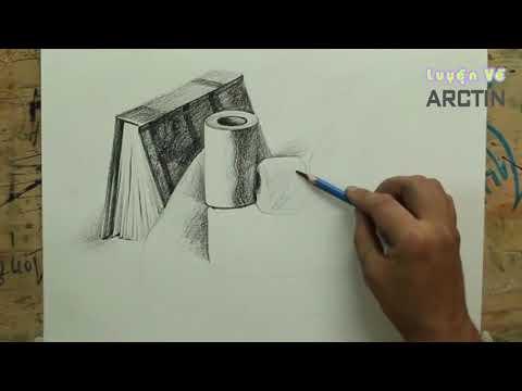 Dạy Vẽ Tĩnh Vật - Bài Vẽ Tĩnh Vật Nhanh [Luyện Vẽ ArcTin]