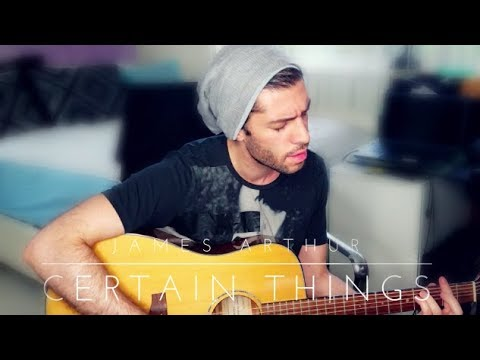 James Arthur - Certain Things (Official Live Acoustic Cover)