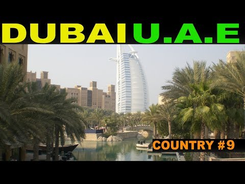 A Tourist's Guide to Dubai , UAE (January 2018)