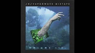 Reddit Vaporwave : The /r/Vaporwave Mixtape: Vol.3