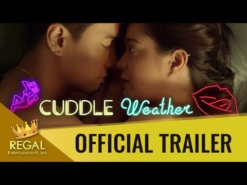 Cuddle Weather Official Trailer: September 13, 2019 In Cinemas Nationwide!