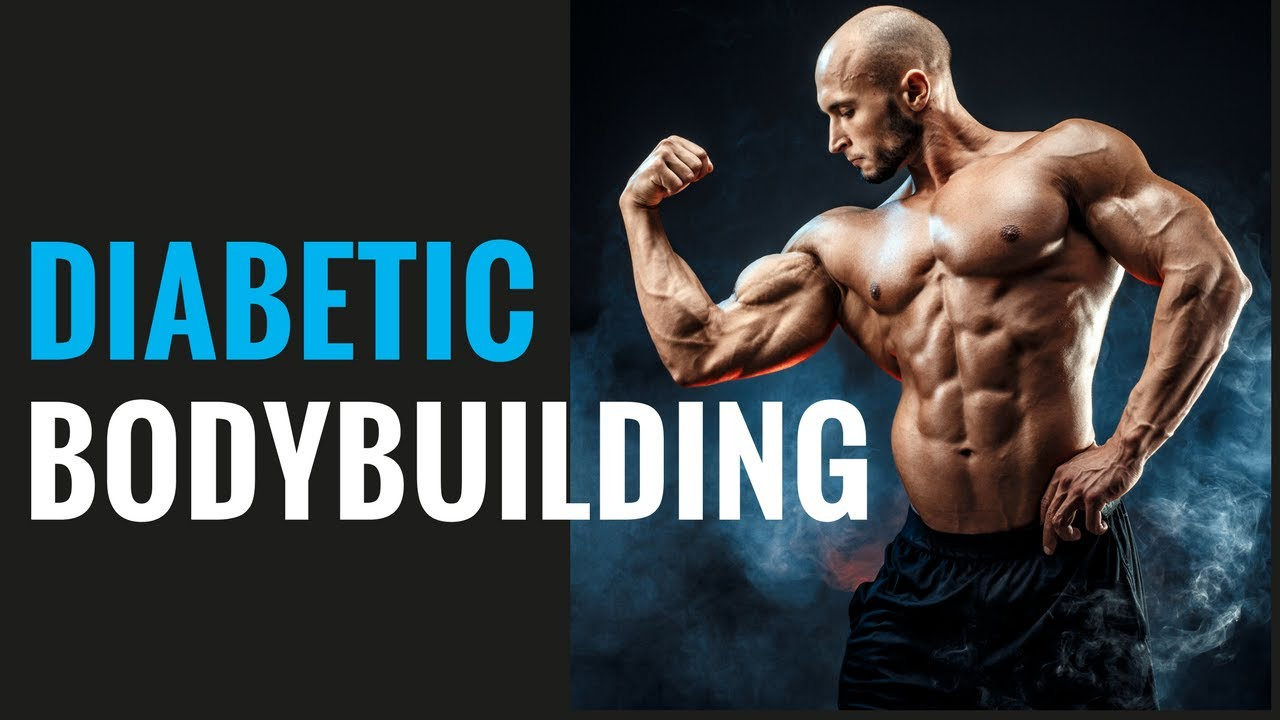 THE BIGGEST DIABETES BODYBUILDING MYTHS DISPELLED