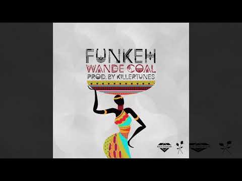 Wande Coal - Funkeh