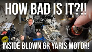 Destruction?! Inside the Blown Toyota GR Yaris Engine