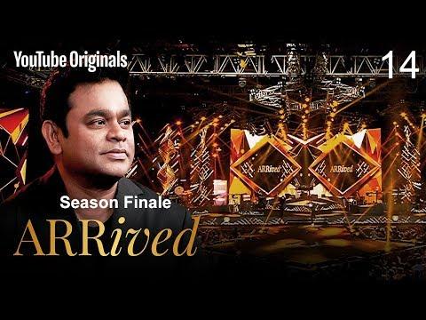Season Finale | A. R. Rahman, Clinton Cerejo, Shaan, Vidya Vox  | #ARRivedSeries