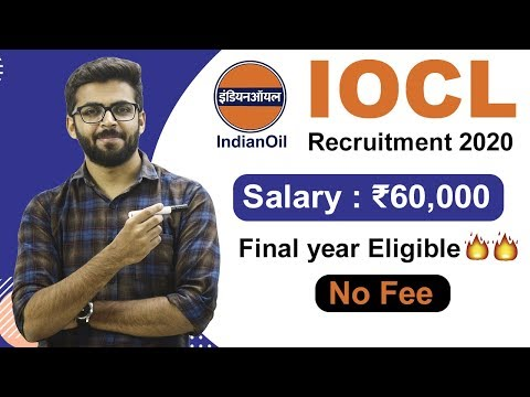 IOCL Recruitment 2020 | Salary ₹60,000 | Final year Eligible 🔥🔥 | NO FEE | Latest Jobs 2020