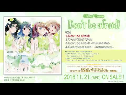 【試聴動画】Glitter*Green Single「Don't be afraid!」(11/21発売!!)