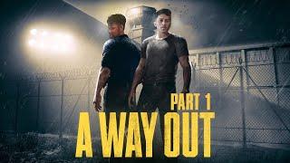 PERJALANAN DIMULAI! | A Way Out Part. 1