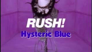 Watch Hysteric Blue Rush video