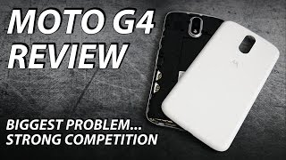 Moto G4 Review | biggest problem...strong competition