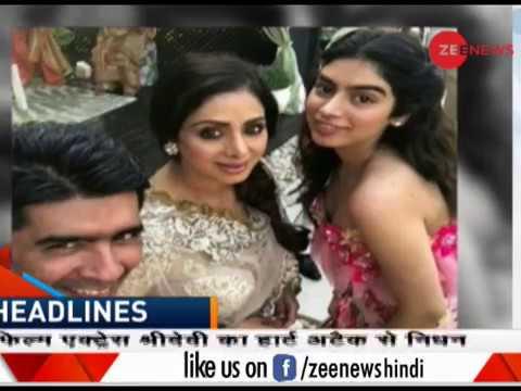 Headlines: Film actress Sridevi dies in Dubai at 54, industry shocked