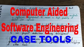Computer Aided Software Engineering|Computer aided software engineering in software engineering