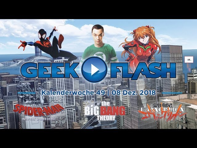 GEEK FLASH: Spider-Man: A New Universe | The Big Bang Theory | Anime auf Netflix