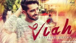 Download Hindi Video Songs - Viah Full Audio Song Maninder Buttar Feat Bling Singh Punjabi Song Collection Speed Records