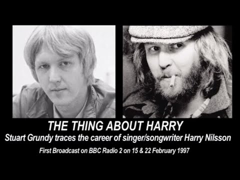 HARRY NILSSON The Thing About Harry (Radio Documentary)