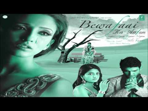 Raat Katati Hai Taare Gin Gin Ke (Bewafaai Ka Aalam) - Agam Kumar Nigam Sad Songs
