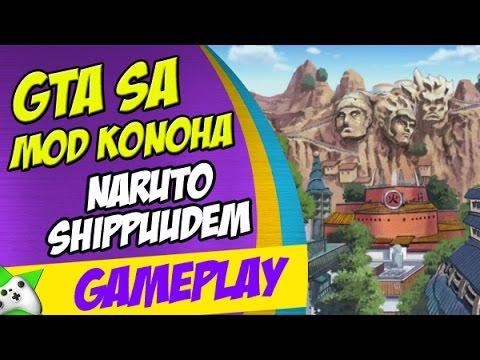 GTA SA MOD KONOHA NARUTO SHIPPUDEN  MAPA GIGANTESCO   YouTube