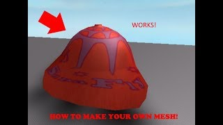 How to make your own mesh on roblox!