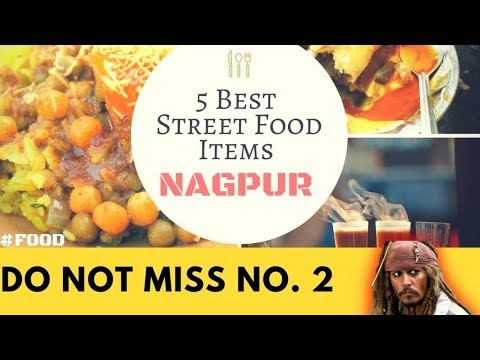 NAGPUR'S TOP 5 STREET FOOD 2017| INDIAN STREET FOOD| PURA VIDA