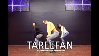 Tareefan | Veere Di Wedding | Badshah | Qaran | dancepeople | Arunima Dey Choreography