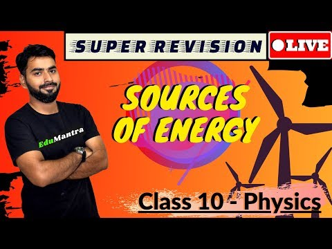 SOURCES OF ENERGY || LIVE SUPER REVISION  || Boards 2020 || CLASS 10th CBSE PHYSICS