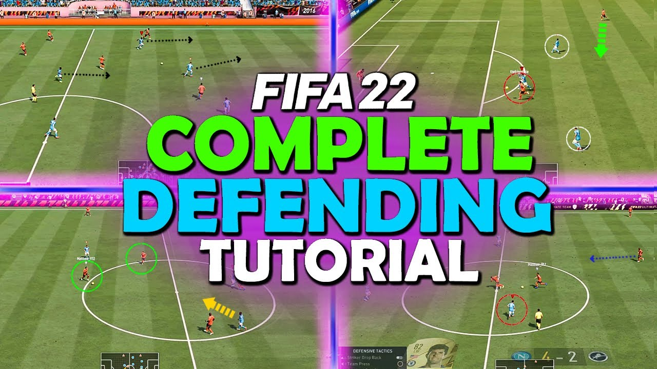 HOW TO DEFEND IN FIFA 22 - COMPLETE DEFENDING TUTORIAL - YouTube