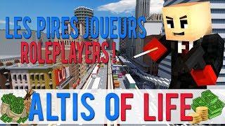 Les PIRES Joueurs ROLEPLAYERS ! : Altis of Life - Serveur Minecraft RP Moddé GTA / Altis Life