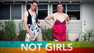 We Aren't Girls!