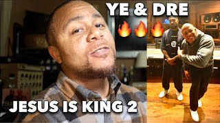 KANYE WEST AND DR. DRE ARE WORKING ON JESUS IS KING 2!!