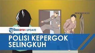 Anggota Polisi dan 'Ibu Kantin' Polsek Kepergok Berhubungan Intim di Kamar oleh Suami Sendiri