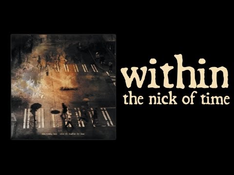 Within the Nick of Time (Official Stream / Lyric Video)