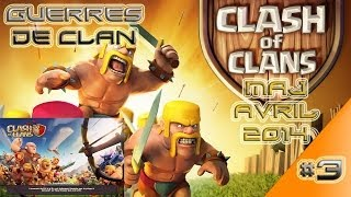 Clash Of Clans / Guerre des Clans / MAJ Avril 2014