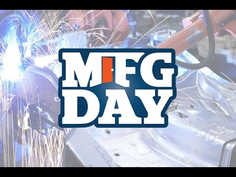 How Manufacturing Drives The Economy - a MFG DAY event at FMA