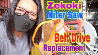 ZEKOKI MITER SAW BELT DRIVE REPLACEMENT
