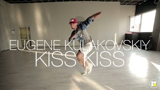 Chris Brown - Kiss Kiss | Choreography by Eugene Kulakovskiy | D.side dance studio