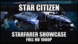Star Citizen Gameplay - Starfarer Showcase - PC Ultra Graphics 1080p 60FPS (No Commentary)