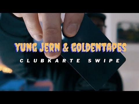 yung-jern-&-goldentapes---clubkarte-swipe-(prod.-epidemix)-(ooficial-video)