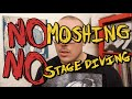 NO MOSHING NO STAGE DIVES ft. Cal Chuchesta